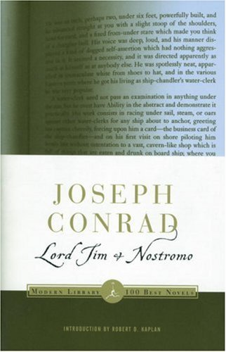 Joseph Conrad - Lord Jim and Nostromo