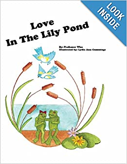 Love In The Lily Pond (Professor Wise's Stories) (Volume 1) ebook