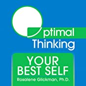 Your Best Self | [Dr. Rosalene Glickman]