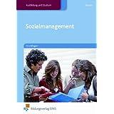 Sozialmanagement. Grundlagen. Lehr-/Fachbuch