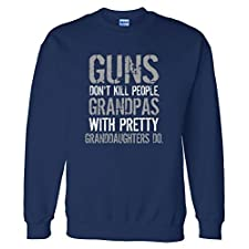 Guns Don't Kill People Grandpas Do Sweatshirt Sweater