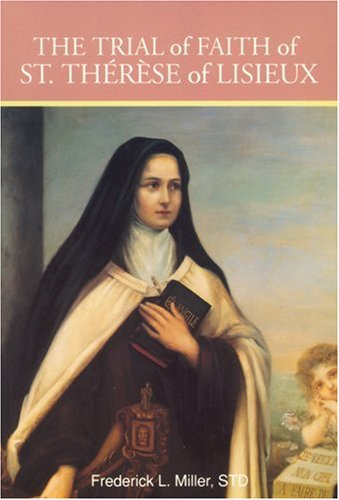 The Trial of Faith of Saint Therese of Lisieux