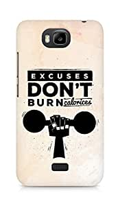 Amez Excuses don't burn Calories Back Cover For Huawei Honor Bee