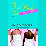 The Hot Flash Club Strikes Again | Nancy Thayer
