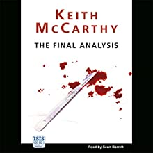 The Final Analysis Audiobook by Keith McCarthy Narrated by Seán Barrett