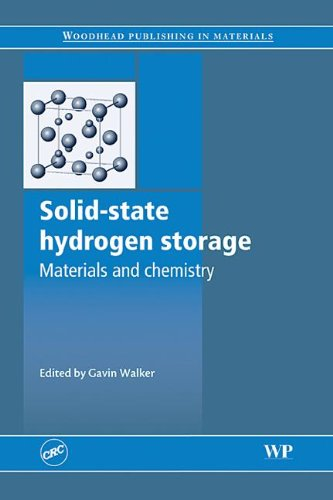 Solid-State Hydrogen Storage: Materials and Chemistry (Woodhead Publishing in Materials)