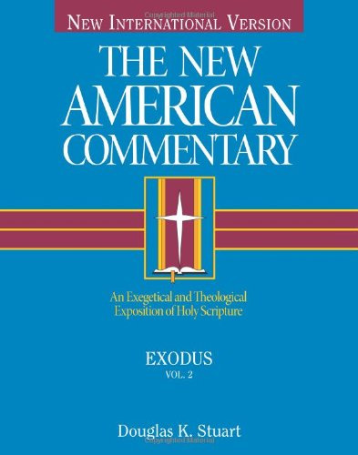 Exodus: An Exegetical and Theological Exposition of Holy Scripture The New American Commentary) PDF Download Free