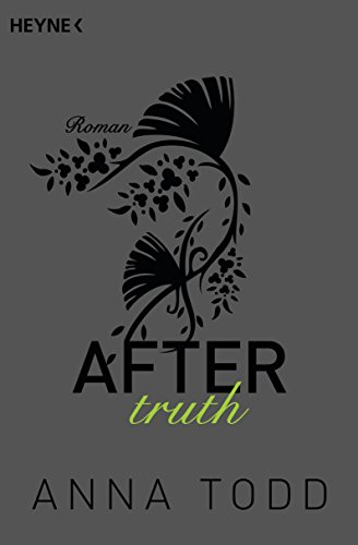 Anna Todd - After truth: AFTER 2 - Roman