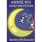 Annie Wu Saves the Future