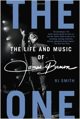 The one : the life and music of James Brown