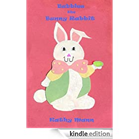 Bubbles The Bunny Rabbit: A Children's Book of Nursery Rhymes and Illustrations