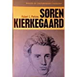 Soren Kierkegaard, (Makers of contemporary theology) ~ Robert L. Perkins