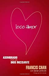 Loco Amor (Spanish Edition)