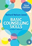 Basic Counselling Skills: A Helpers Manual