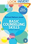 Basic Counselling Skills: A Helper's...