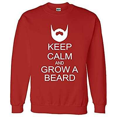 Keep Calm and Grow a Beard Sweatshirt Sweater