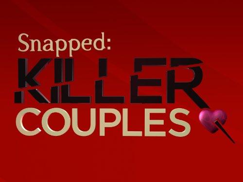Snapped: Killer Couples   Season 1