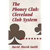 The Phoney Club: Cleveland Club System