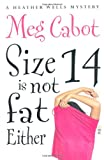 Meg Cabot Size 14 Is Not Fat Either
