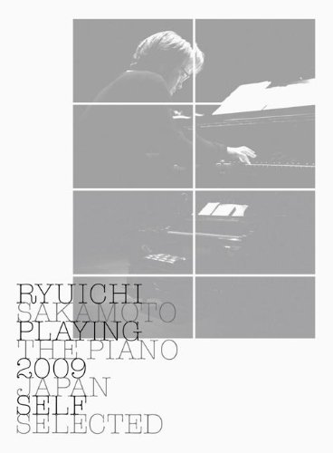 Ryuichi Sakamoto: Playing the Piano 2009 Japan