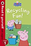 Peppa Pig: Recycling Fun - Read it yours...