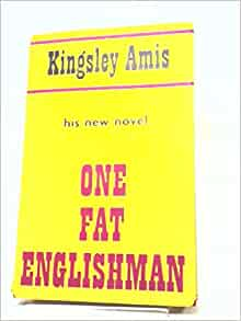 an analysis of one fat englishman by kingsley amis Find great deals for one fat englishman by kingsley amis (2013, paperback) shop with confidence on ebay.