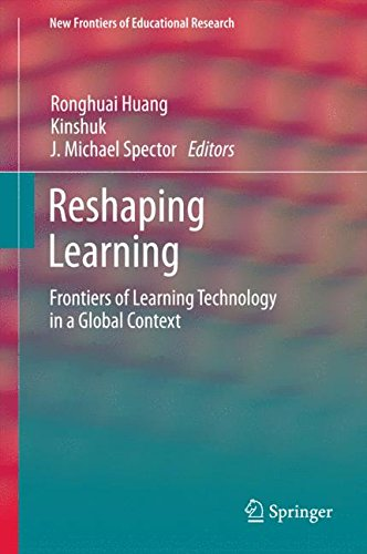 Reshaping Learning: Frontiers of Learning Technology in a Global Context (New Frontiers of Educational Research)