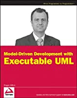 Model-Driven Development with Executable UML Front Cover