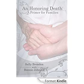An Honoring Death: A Primer for Families (English Edition)
