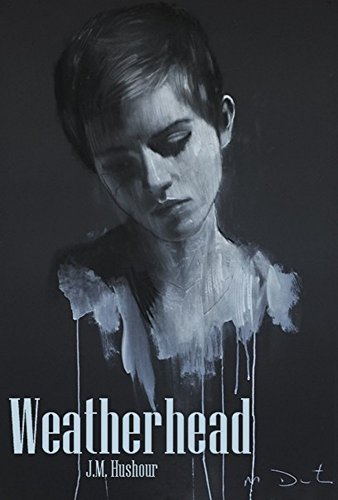 Book: Weatherhead by J.M. Hushour