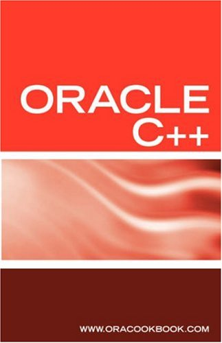 Oracle C++ Interview Questions, Answers and Explanations: Oracle C++ Programming Certification Review