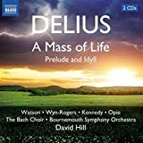 echange, troc  - Delius : A Mass of Life - Prelude and Idyll
