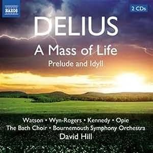 Mass of Life / Prelude and Idyll