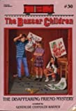 The Disappearing Friend Mystery (The Boxcar Children No.30) (0590453769) by Gertrude Chandler Warner