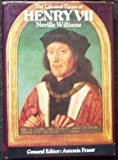 The Life and Times of Henry VII (Kings & Queens of England) by Williams, Neville (1973) Hardcover