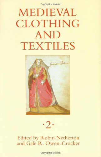 Medieval Clothing and Textiles 2 (v. 2)