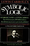 img - for Lewis Carroll's Symbolic Logic by Bartley, William Warren (1986) Paperback book / textbook / text book