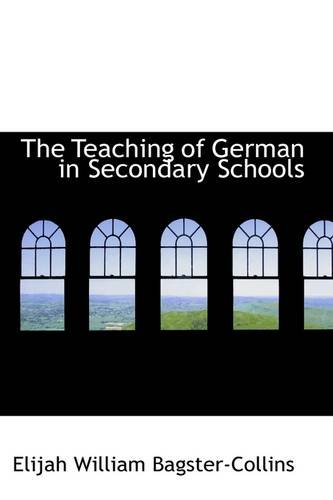 The Teaching of German in Secondary Schools