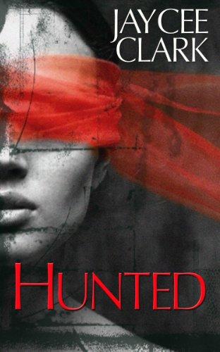 Hunted, by Jaycee Clark