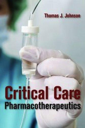 Critical Care Pharmacotherapeutics
