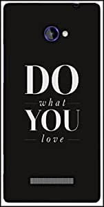 Snoogg Do What You Love Designer Protective Back Case Cover For HTC Windows Phone 8S