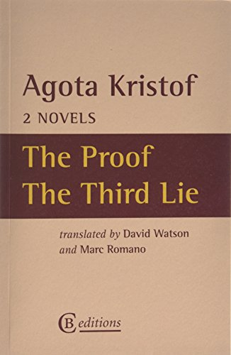 The Proof & The Third Lie: Two Novels