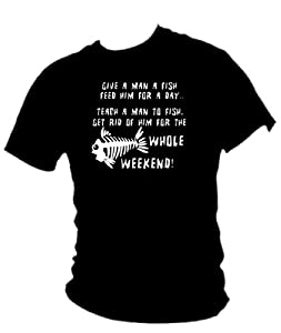 Blue Ray T-Shirts Men's Teach A Man To Fish & Gone The Weekend! Funny Fishing T-Shirt