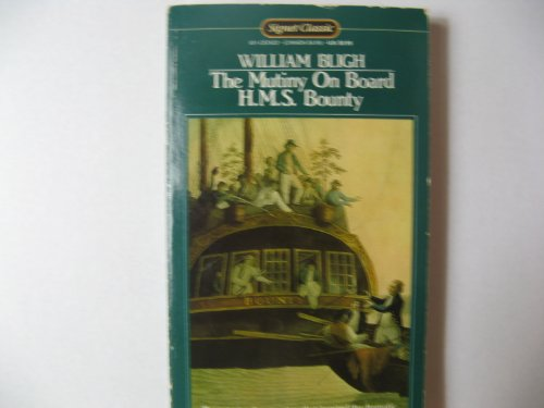 Cover of The Mutiny on Board H.M.S. Bounty (Signet classics)