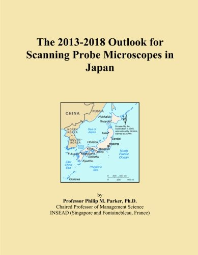 The 2013-2018 Outlook For Scanning Probe Microscopes In Japan