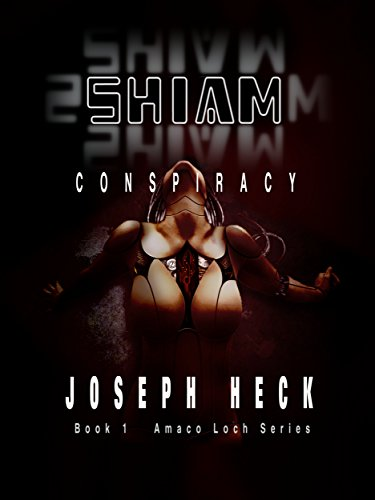 shiam-conspiracy-book-1-a-novel-of-amoco-loch-english-edition