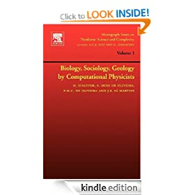 Biology, Sociology, Geology by Computational Physicists, Volume 1 (Monograph Series on Nonlinear Science and Complexity)
