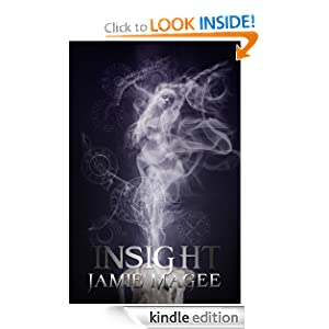 Insight (A Young Adult Paranormal Romance) (The Insight Series)