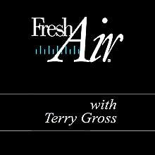 Fresh Air, John McWhorter and Joel Meyerowitz Radio/TV Program by Terry Gross Narrated by Terry Gross