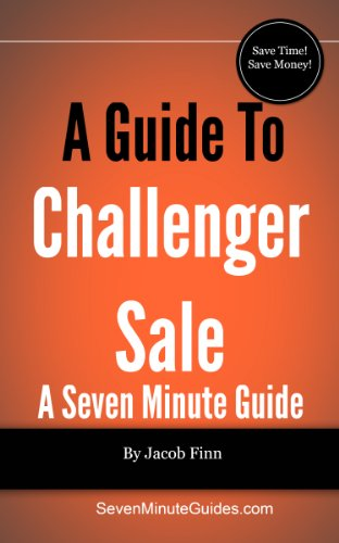 A Guide To The Challenger Sale